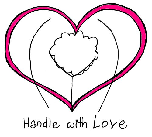 Handle with love copy