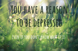 You have a reason