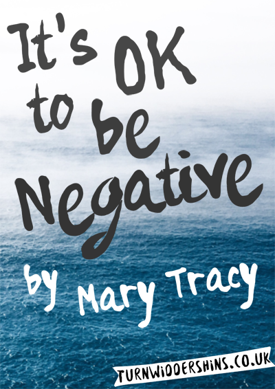 It's OK to be Negative