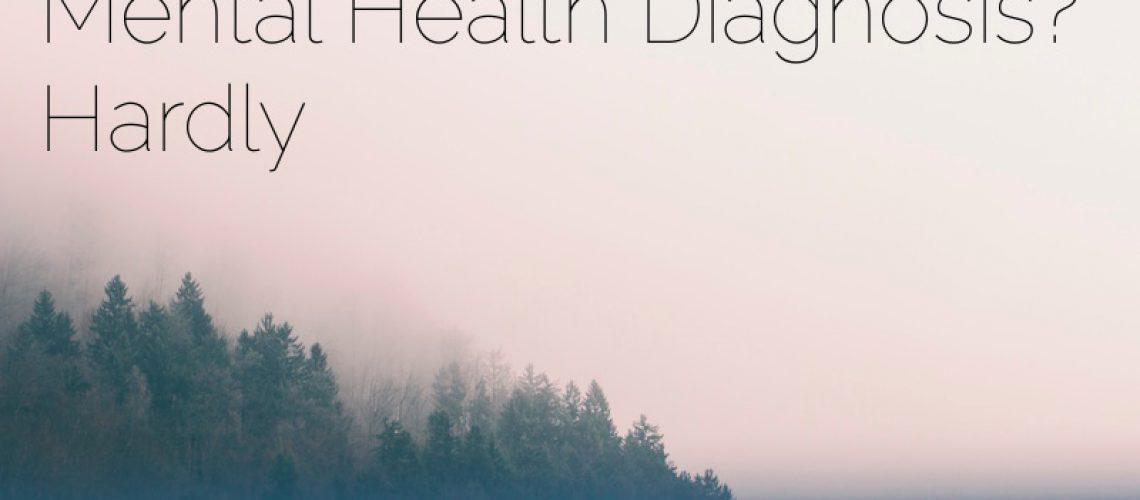 Mental Health Diagnosis