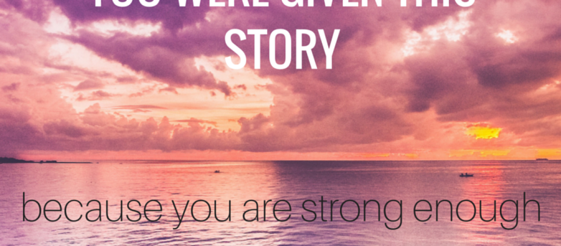 You were given this story