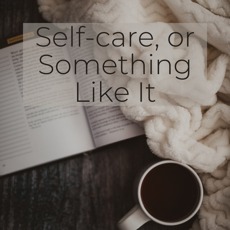 Self-care something